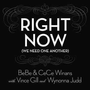 Album Right Now (We Need One Another) from BeBe & CeCe Winans