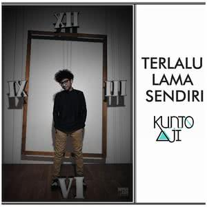 Album Terlalu Lama Sendiri from Kunto Aji