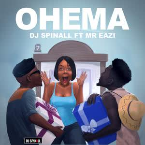 Listen to Ohema song with lyrics from DJ Spinall