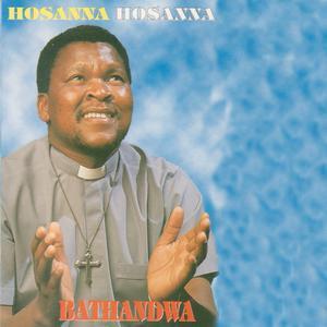 Album Bathandwa from Hosanna Hosanna