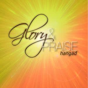 Glory and Praise