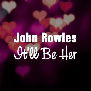 Album It'll Be Her from John Rowles