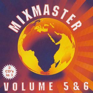 Album Mixmasters Volume 5 & 6 from Mixmaster