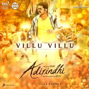 """Villu Villu (From """"Adirindhi"""")"""