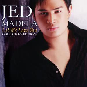 Album Let Me Love You from Jed Madela
