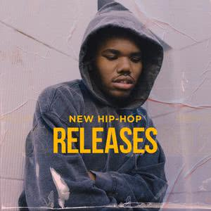 Updated Playlists New Hip Hop Releases
