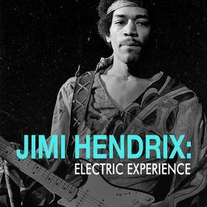 Jimi Hendrix: Electric Experience