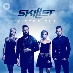 Updated Playlists Skillet: Victorious