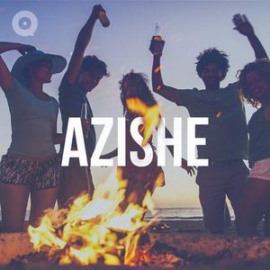 Azishe!