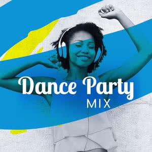 Updated Playlists Dance Party Mix