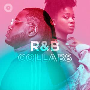 Updated Playlists RnB Collabs
