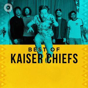 Best Of Kaiser Chiefs