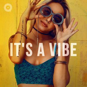 It's A Vibe