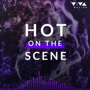 Hot On The Scene