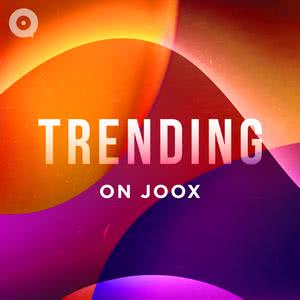 Updated Playlists Trending with JOOX