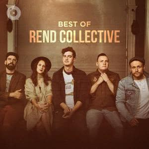 Updated Playlists Best of Rend Collective