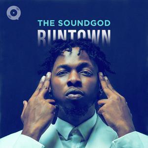 The SoundGod: Runtown