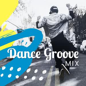 Updated Playlists Dance Groove Mix