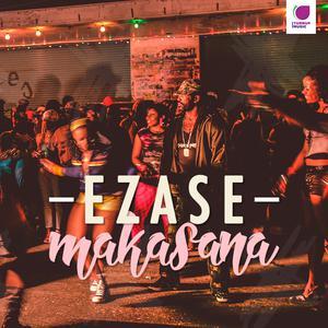 Ezase Makasana