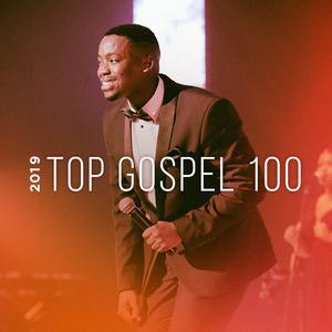 2019 Top Gospel 100