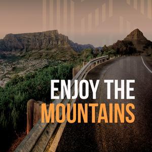 Enjoy the Mountains