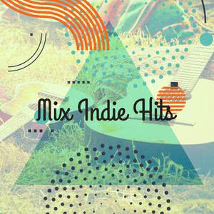 Mix Indie hits