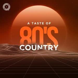 A Taste of 80's Country