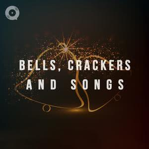 Bells, Crackers and Songs