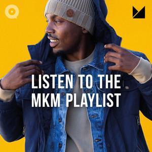 Listen To The MKM Playlist