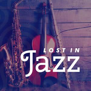 Lost In Jazz