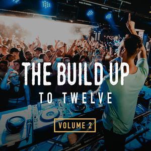 The Build Up To Twelve Volume 2