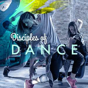 Disciples of Dance