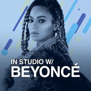 In Studio w/ Beyoncé