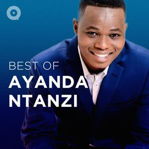 Updated Playlists Best of Ayanda Ntanzi