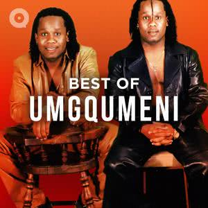 Best Of Umgqumeni