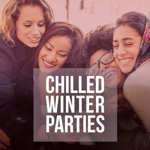 Chilled Winter Parties