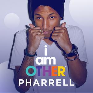 Pharrell: I Am Other
