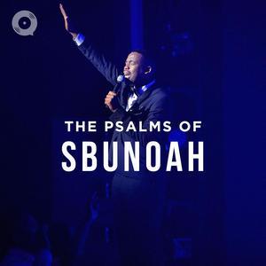 Updated Playlists The Psalms of SbuNoah