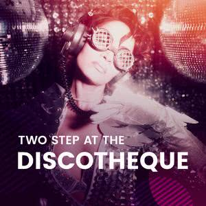 Two Step At The Discotheque