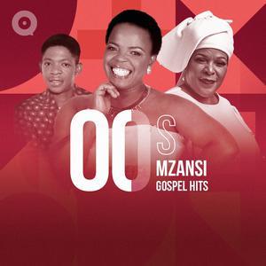 00s Mzansi Gospel Hits