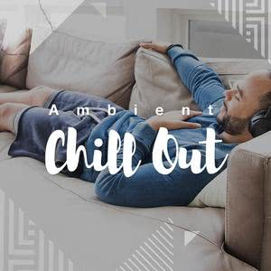 Ambient Chill Out