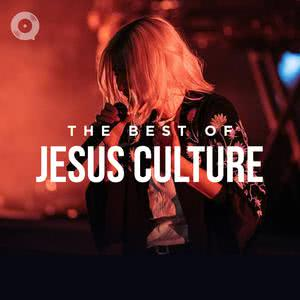 The Best of Jesus Culture