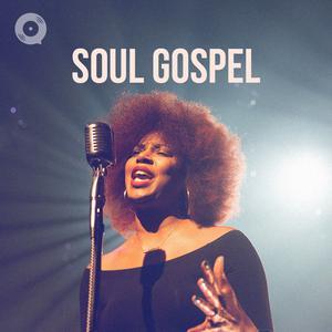 Updated Playlists Soul Gospel