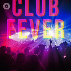 Updated Playlists Club Fever