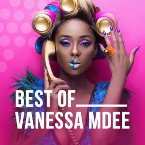Best Of Vanessa Mdee