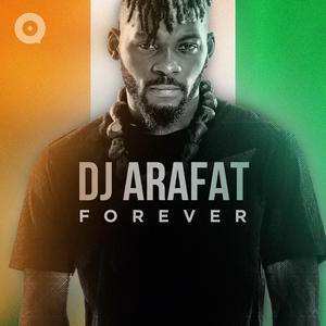 Dj Arafat Forever