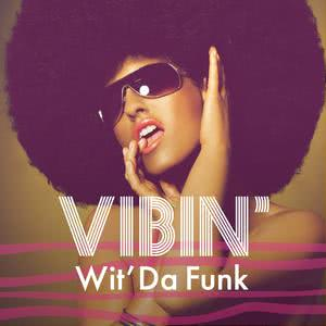 Updated Playlists Vibin' Wit' Da Funk