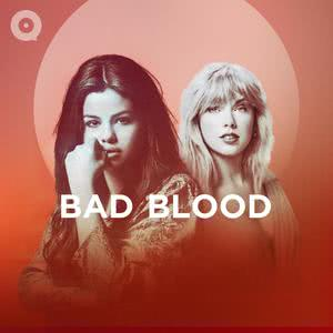 Updated Playlists Bad Blood