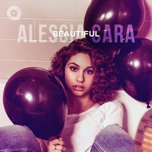 Updated Playlists Beautiful Alessia Cara