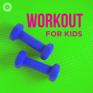 Updated Playlists Workout for Kids